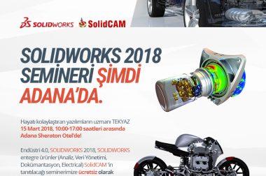 SolidWorks 2018 Semineri Mart ayında ADANA'da…
