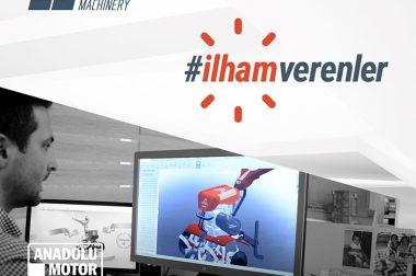 İlham Verenler Video Serisi Anadolu Motor ile Başlıyor…