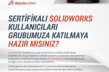 Sertifikalı SolidWorks Kullanıcıları Grubumuza Katılmaya Hazır Mısınız?