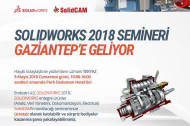 SolidWorks 2018 Semineri Mayıs ayında GAZİANTEP'te…