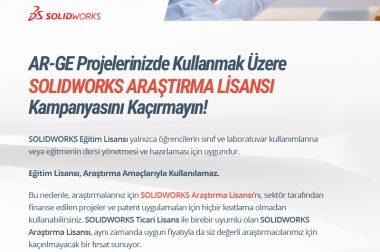 SOLIDWORKS Araştırma Lisansı Kampanyasını Kaçırmayın!!!