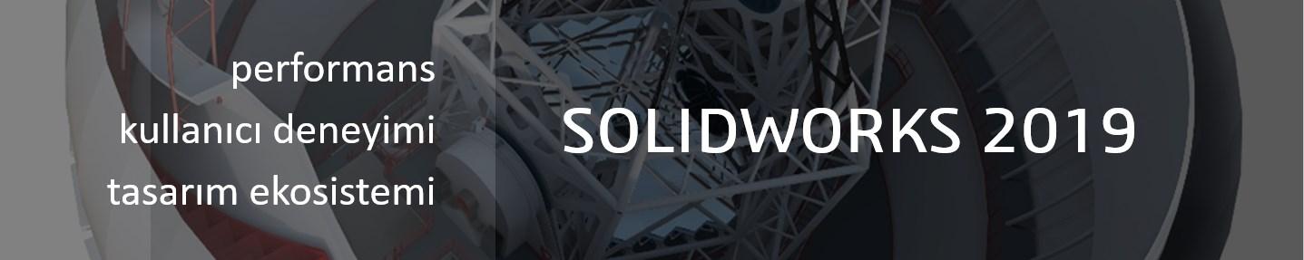 solidworks-2019-yenilikleri